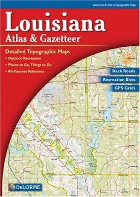Louisiana Atlas & Gazetteer 9780899332864