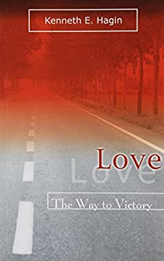 Love: The Way to Victory 9780892765232