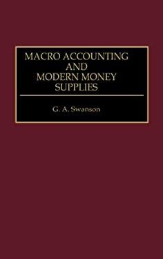 Macro Accounting and Modern Money Supplies 9780899307947