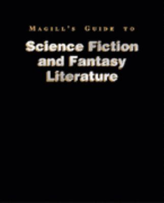 Magill's Guide to Science Fiction and Fantasy Literature 9780893569068