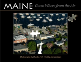 Maine: Guess Where from the Air 9780892727131