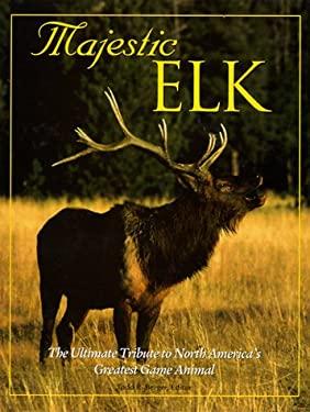 Majestic Elk 9780896583849