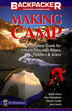 Making Camp: The Complete All-Season, All-Activity Guide 9780898865226
