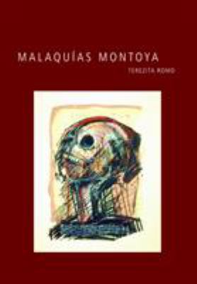 Malaquias Montoya 9780895511072