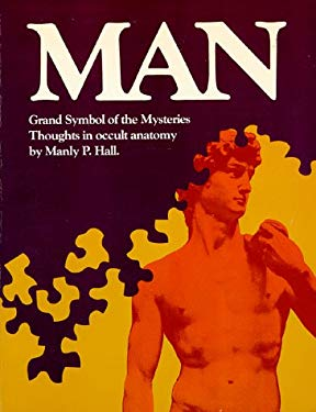 Man: The Grand Symbol of the Mysteries 9780893143893