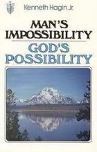 Man's Impossibility-God's 9780892767007