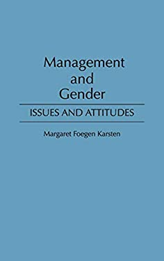 Management and Gender: Issues and Attitudes 9780899308128