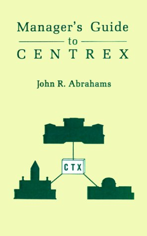 Managers' Guide to Centrex 9780890063309