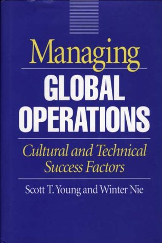 Managing Global Operations: Cultural and Technical Success Factors 9780899308708