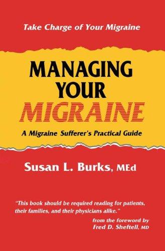 Managing Your Migraine 9780896032774