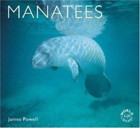 Manatees: Natural History & Conservation 9780896585836
