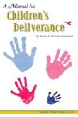 Manual for Childrens Deliverance 9780892280780