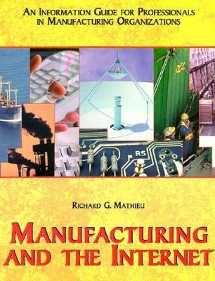 Manufacturing and the Internet 9780898061642