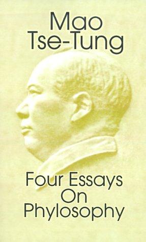 Mao Tse-Tung: Four Essays on Philosophy 9780898751819