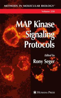 Map Kinase Signaling Protocols 9780896039988