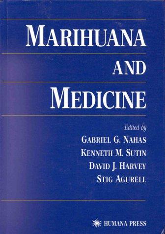 Marihuana and Medicine 9780896035935