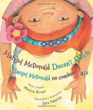 Marisol McDonald Doesn't Match/Marisol McDonald No Combina 9780892392353