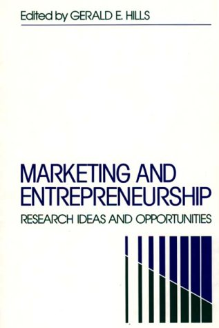 Marketing and Entrepreneurship: Research Ideas and Opportunities 9780899307657