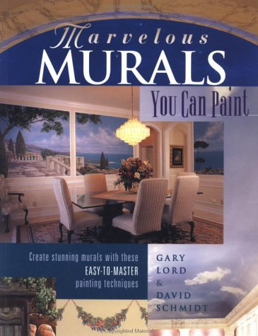 Marvelous Murals You Can Paint 9780891349693