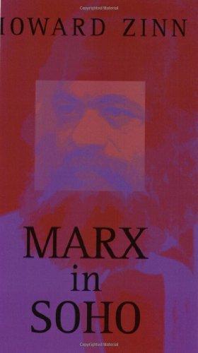 Marx in Soho: A Play on History 9780896085930