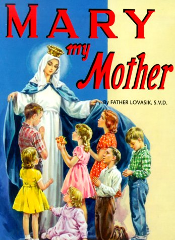 Mary My Mother 9780899422800