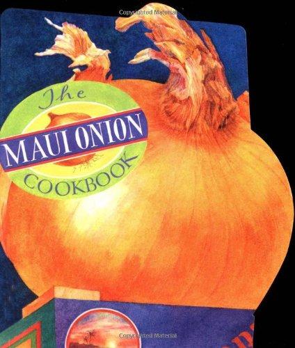 Maui Onion Cookbook 9780890878026