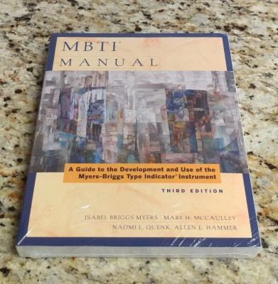 Mbti Manual: A Guide to the Development and Use of the Myers - Briggs Type Indicator