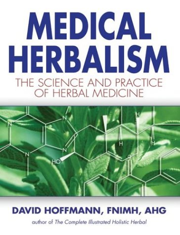 Medical Herbalism: The Science and Practice of Herbal Medicine 9780892817498