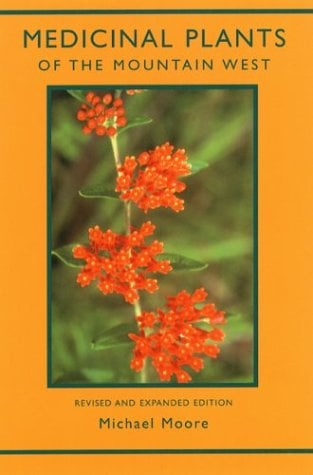 Medicinal Plants of the Mountain West 9780890134542