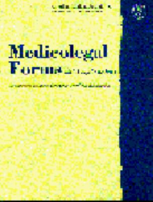 Medicolegal Forms with Legal Analysis: Documenting Issues in the Patient-Physician Relationship 9780899709055