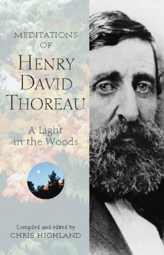 Meditations of Henry David Thoreau: A Light in the Woods 9780899973210