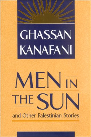 Men in the Sun and Other Palestinian Stories 9780894108570