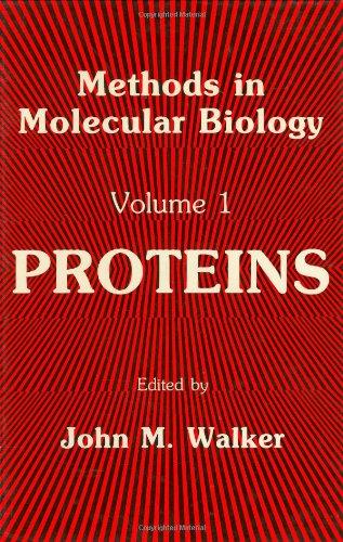 Methods in Molecular Biology, Volume 1: Proteins 9780896030626