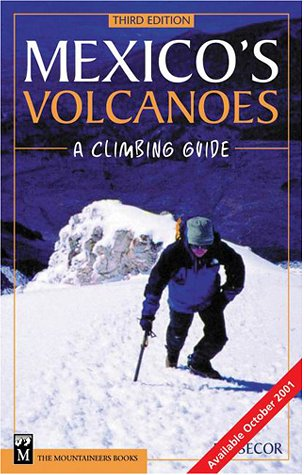 Mexico's Volcanoes 9780898867985