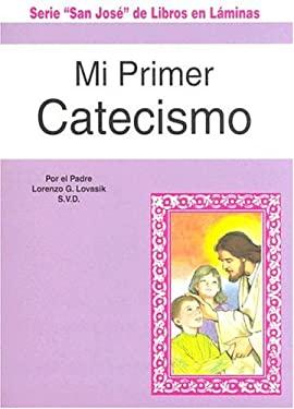 Mi Primer Catecismo 9780899424705