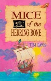Mice of the Herring Bone - Davis, Tim