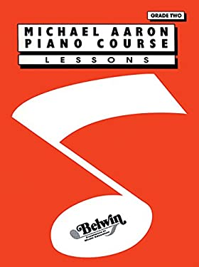 Michael Aaron Piano Course Lessons: Grade 2 9780898988598