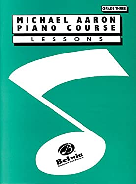 Michael Aaron Piano Course Lessons: Grade 3 9780898988635