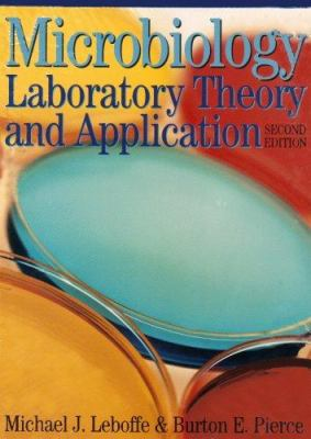 Microbiology Laboratory Theory and Application 9780895827081