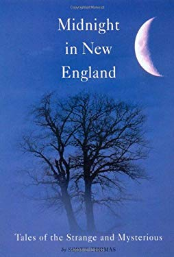 Midnight in New England: Tales of the Strange and Mysterious 9780892727322