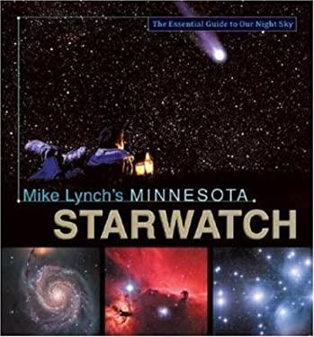 Mike Lynch's Minnesota Starwatch 9780896580800