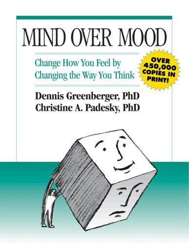 Mind Over Mood: A Cognitive Therapy Treatment for Clients 9780898621280