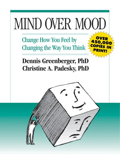 Mind Over Mood: A Cognitive Therapy Treatment for Clients