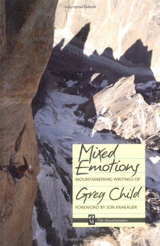 Mixed Emotions, Mountaineering Writings of Greg Child 9780898863635