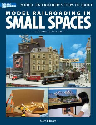 Model Railroading in Small Spaces 9780890247723