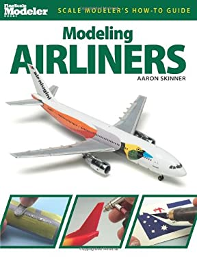 Modeling Airliners 9780890248447