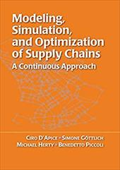 Modeling, Simulation, and Optimization of Supply Chains: A Continuous Approach