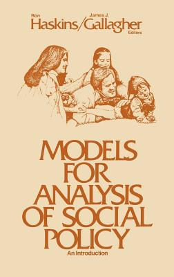 Models for Analysis of Social Policy: An Introduction 9780893910846