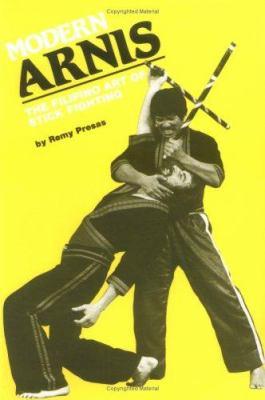 Modern Arnis: The Filipino Art of Stick Fighting 9780897500890