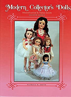 Modern Collector's Dolls, Eighth Series 9780891457107